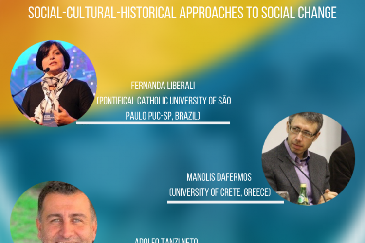 Social-Cultural-Historical Approaches to Social Change