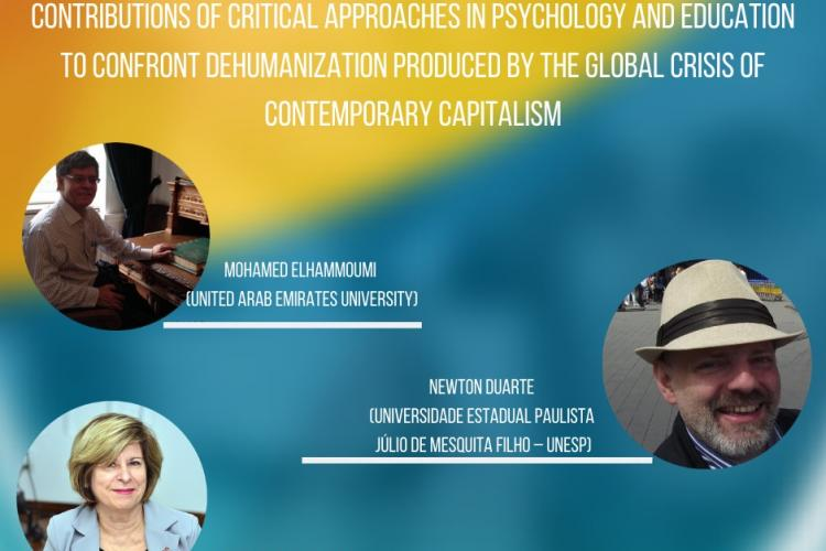 Contributions of critical approaches in Psychology and Education to confront dehumanization produced by the global crisis of contemporary Capitalism